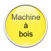 Machine à bois